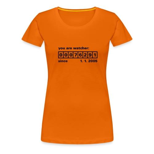 Classic Girlie; Your watcher... - Vrouwen Premium T-shirt