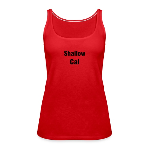 Women's Premium Tank Top - Work out with Shallow!