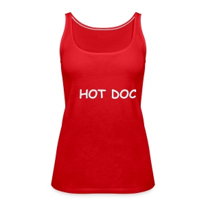 Hot Doc - Frauen Premium Tank Top