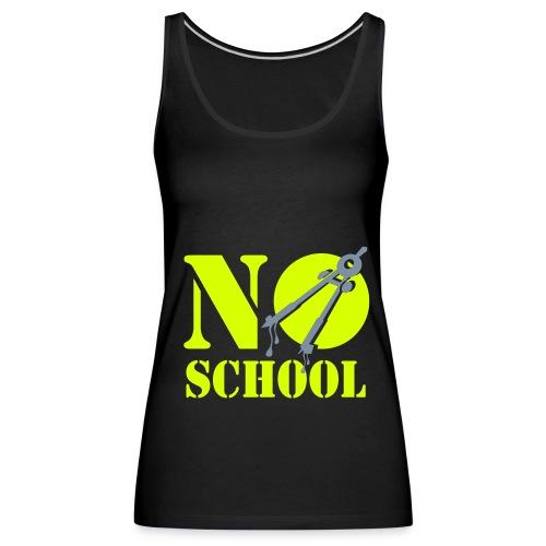 No School Girls - Vrouwen Premium tank top