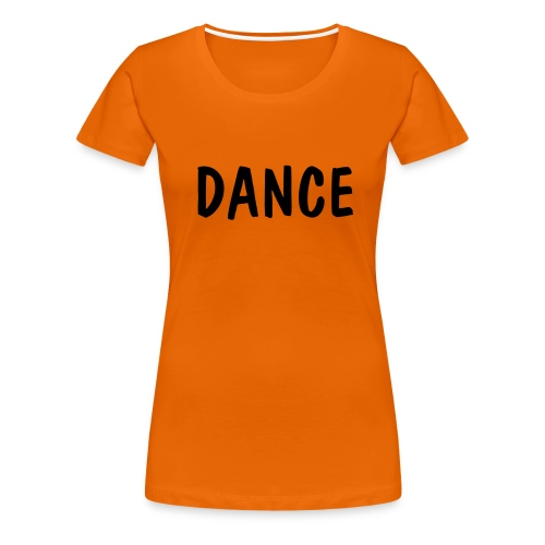 Dance T'Shirt Orange - Women's Premium T-Shirt