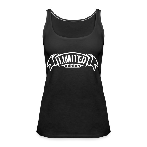 Limited edition - Vrouwen Premium tank top