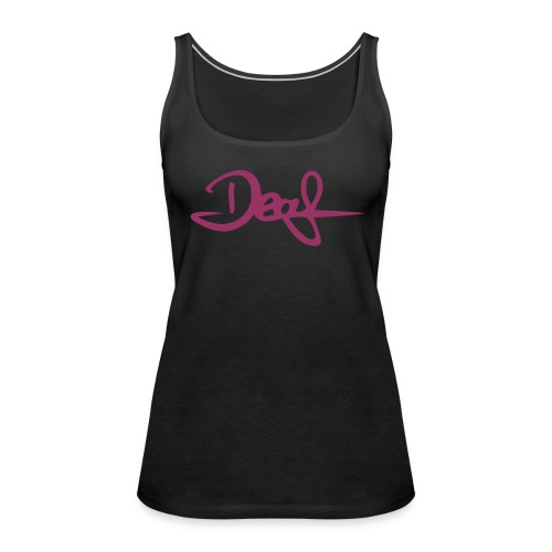 DEAF - Typo - Frauen Premium Tank Top