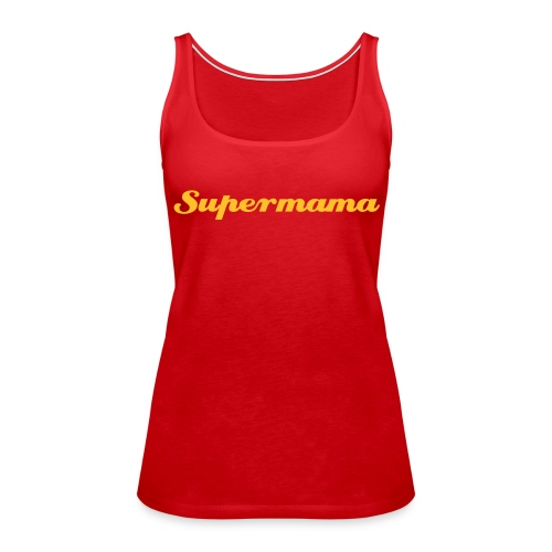Supermama - Women's Premium Tank Top