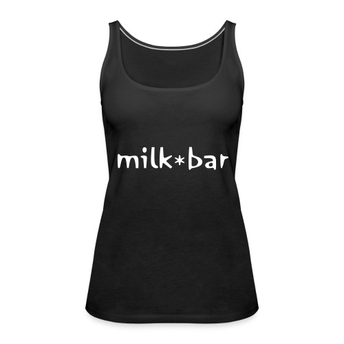 Milk Bar Black - Women's Premium Tank Top