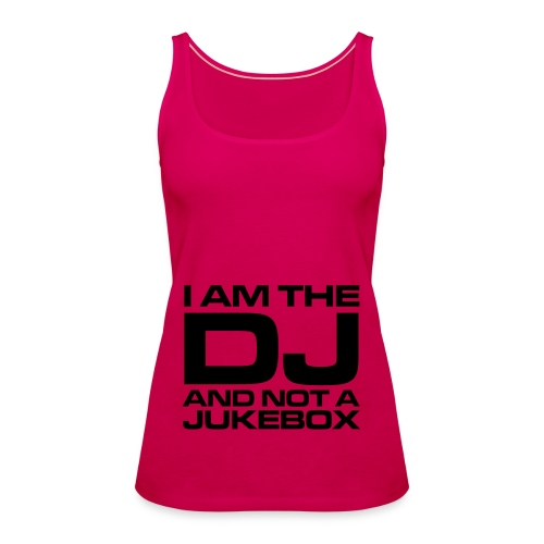The DJ - womens V - Women's Premium Tank Top