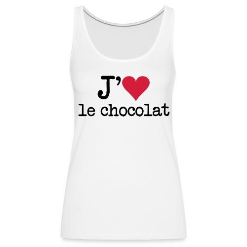 J'aime le chocolat - Débardeur Premium Femme