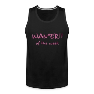 wa**er of the week - Men's Premium Tank Top