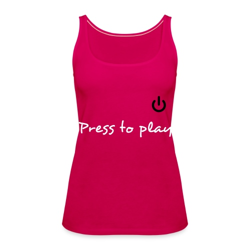 Press to play - Women's Premium Tank Top