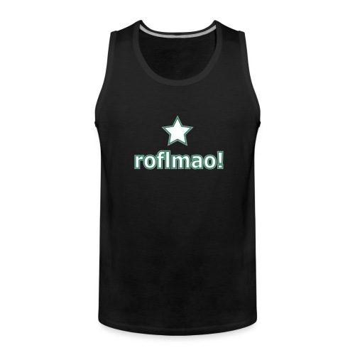 roflmao - Men's Premium Tank Top