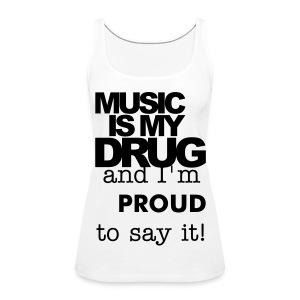 Music as a drug - Women's Premium Tank Top