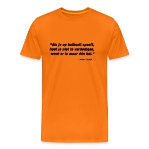 Citaat Johan Cruijff - Mannen Premium T-shirt