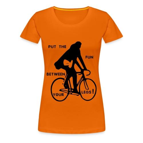 basic-orange-schwarz: put the fun between your legs - Frauen Premium T-Shirt