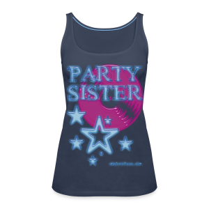 party sister - Frauen Premium Tank Top