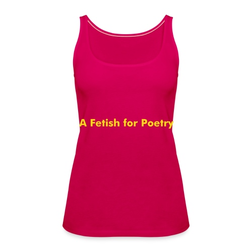 A Fetish for Poetry GOLD - Women's Premium Tank Top