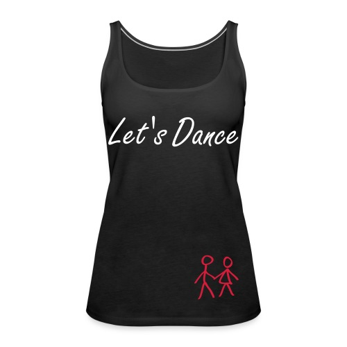 Let's Dance - Vrouwen Premium tank top