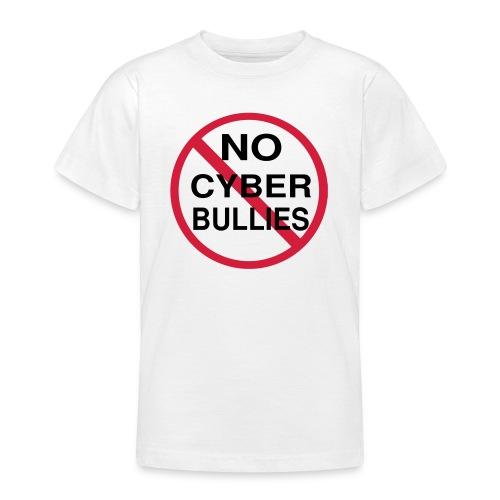 No Cyber Bullies Tshirt - Teenager T-shirt