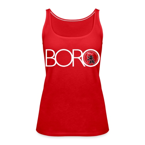 Love Boro - Women's Premium Tank Top