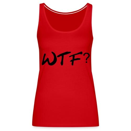 wtf with those hearts? - Tank top damski Premium