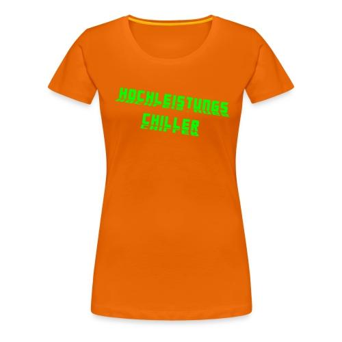 Hochleistungs Chillerin - Frauen Premium T-Shirt