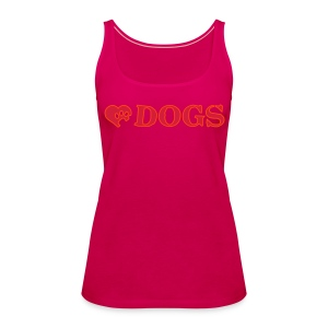 Top I love Dogs - Frauen Premium Tank Top