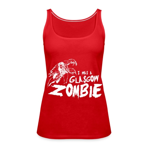 Glasgow Zombie - Women's Premium Tank Top