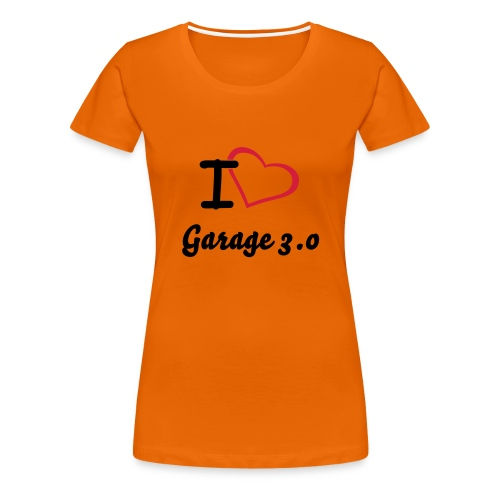 I Love Garage 3.0 Girls - Frauen Premium T-Shirt