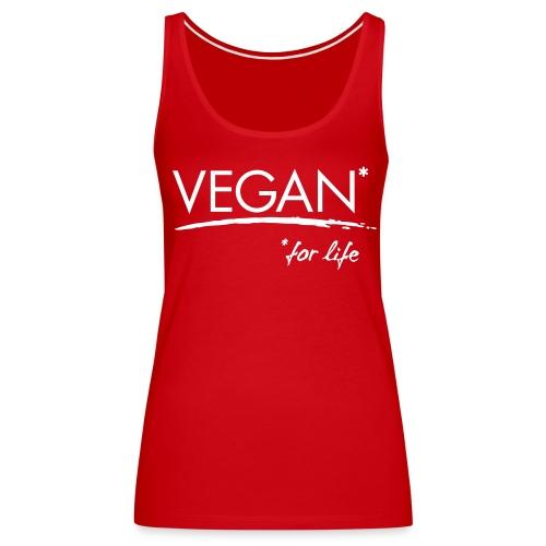 Womens - VEGAN* for life - Frauen Premium Tank Top