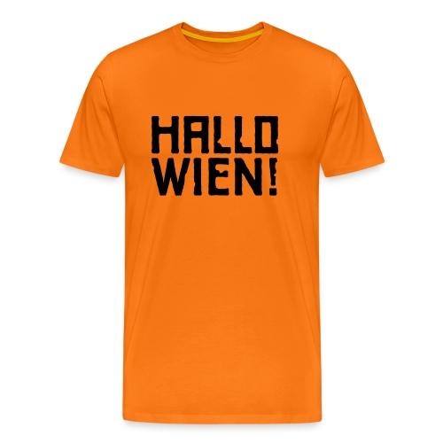 Hallo Wien! - Männer Premium T-Shirt