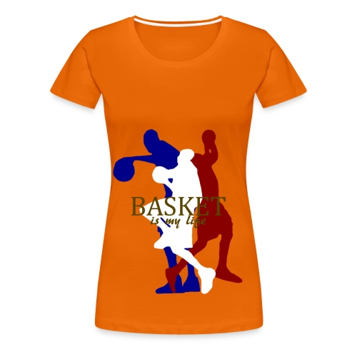 T shirt femme basket is my life - T-shirt Premium Femme
