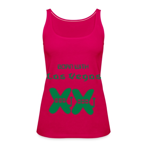 BORN WITH VEGAS CHROMOSOMES - Women's Premium Tank Top
