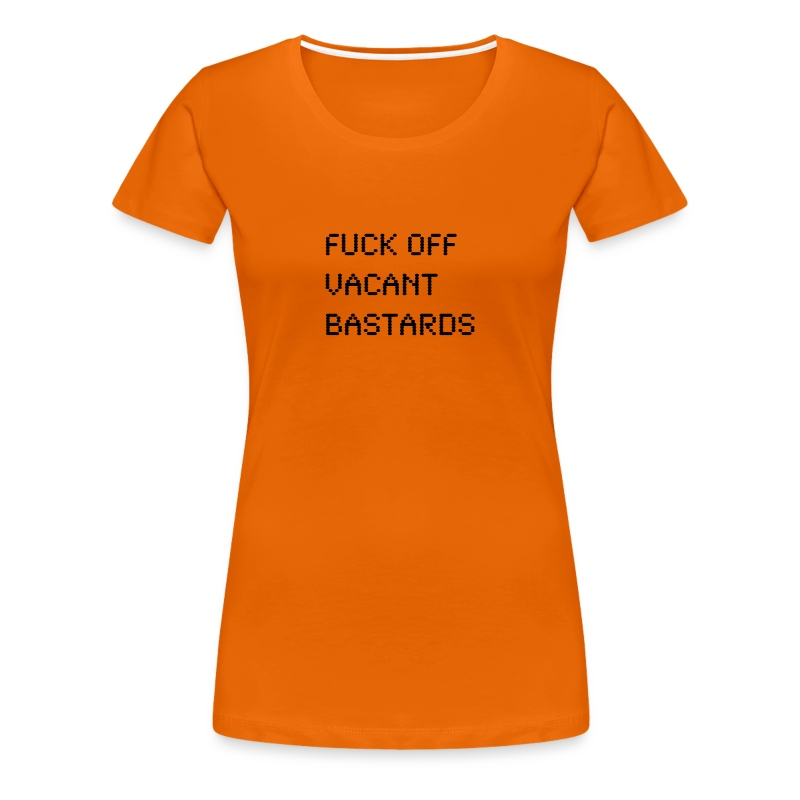 VACANT BASTARDS - Women's Premium T-Shirt