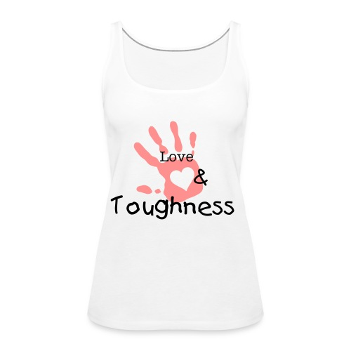 Love&Toughness T-shirt - Frauen Premium Tank Top
