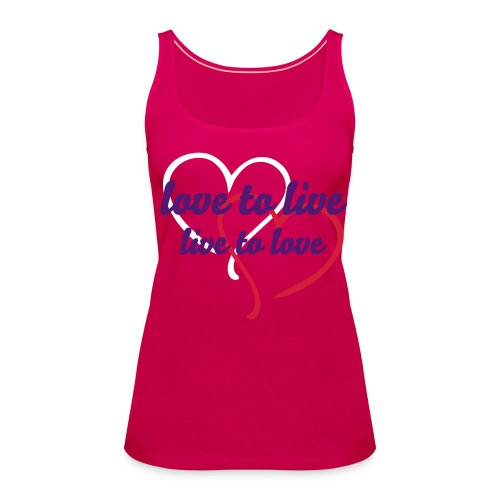 love to live top pink - Women's Premium Tank Top