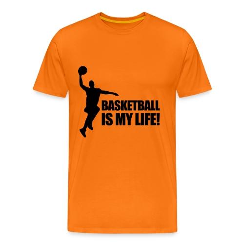 Basketball is my Life - Men's Premium T-Shirt