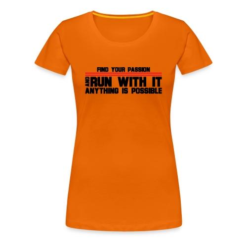 RUN WITH IT - Women's Premium T-Shirt