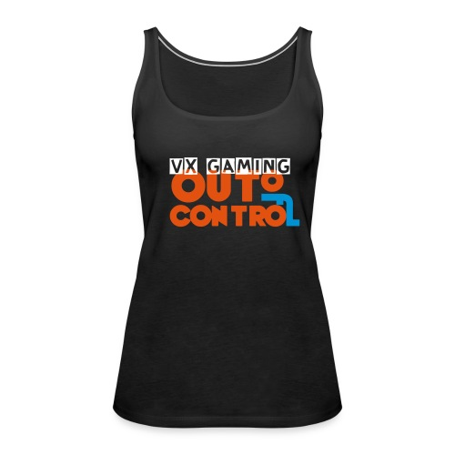 womans VX Gaming out of control tank top  - Women's Premium Tank Top