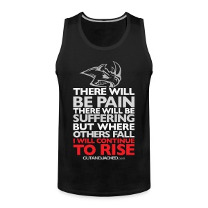 There will be pain | CutAndJacked |Mens Sleeveless - Men's Premium Tank Top