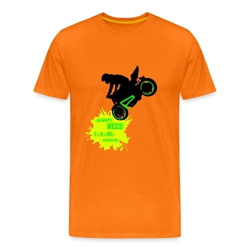 biker Always need adrenaline - T-shirt Premium Homme