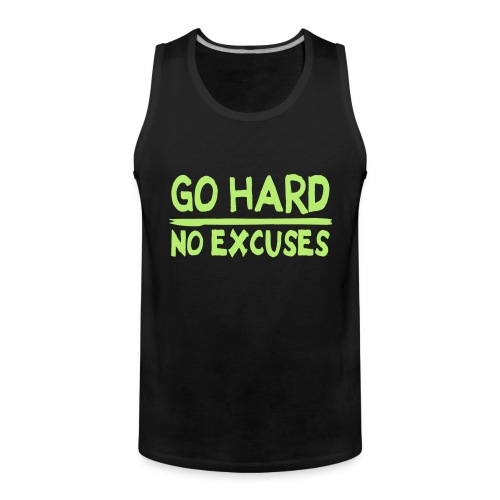 GO HARD no excuses - Premiumtanktopp herr