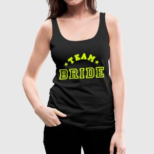team bride Top - Canotta premium da donna