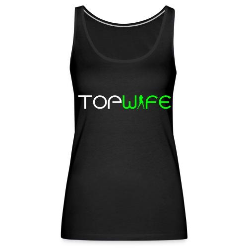 Top Wife - Frauen Premium Tank Top