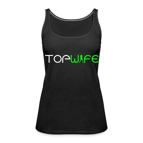 Top Wife - Frauen Premium Tank Top