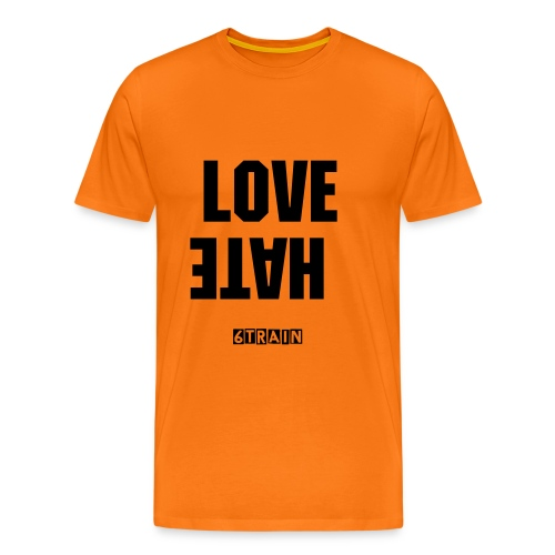 6Train Love Hate Tshirt - Men's Premium T-Shirt