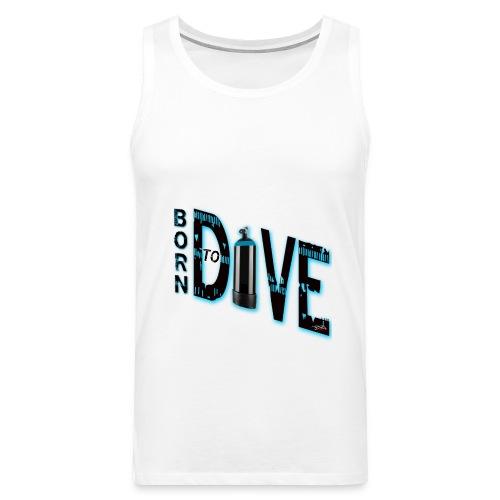 Born to dive - Männer Premium Tank Top