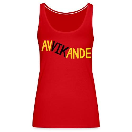 AVVIKANDE Toppar - Premiumtanktopp dam