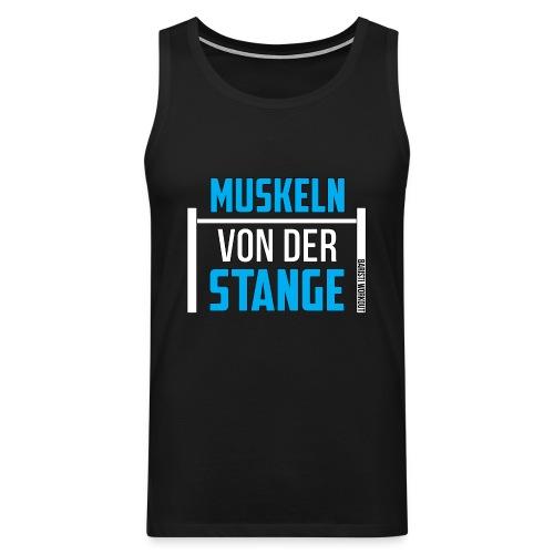 Muskeln von der Stange Tanktop Männer - Männer Premium Tank Top