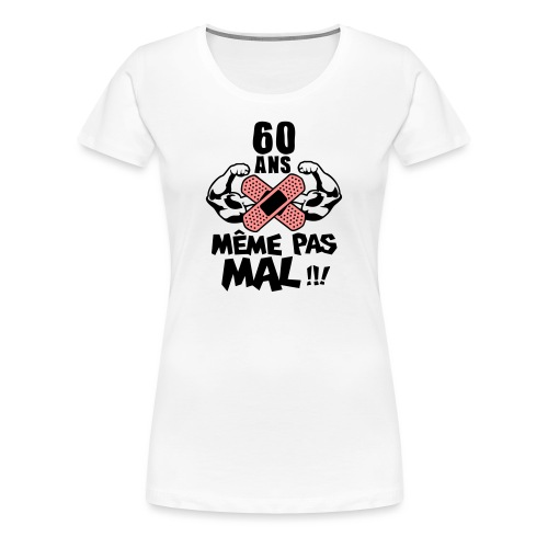Tee shirt 60 ans m me pas mal tee shirt anniversaire humour alcool de 18 20 25 30 35 40 - Cadeau pour 60 ans de mariage ...