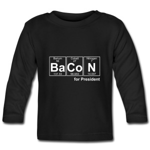 Bacon for President (you can change text) - Baby Long Sleeve T-Shirt