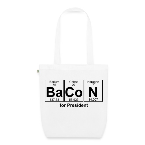 Bacon for President (you can change text) - EarthPositive Tote Bag